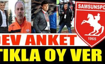 ANKET   Samsunspor'un yeni teknik direktörü kim olmalı?