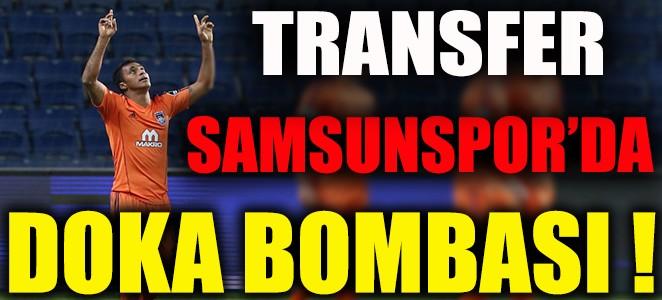 SAMSUNSPOR'DA DOKA BOMBASI…