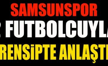 SAMSUNSPOR 2 FUTBOLCUYLA PRENSİPTE ANLAŞTI..