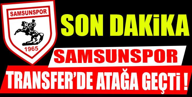 SAMSUNSPOR'DAN BİR TRANSFER DAHA