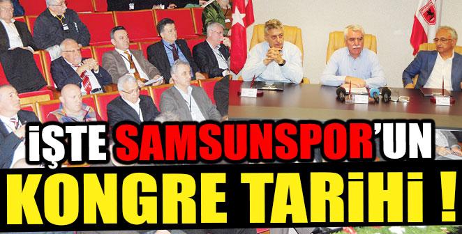 İŞTE SAMSUNSPOR'UN KONGRE TARİHİ