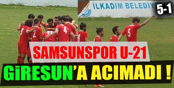 SAMSUNSPOR U-21 GİRESUN'A ACIMADI 5-1