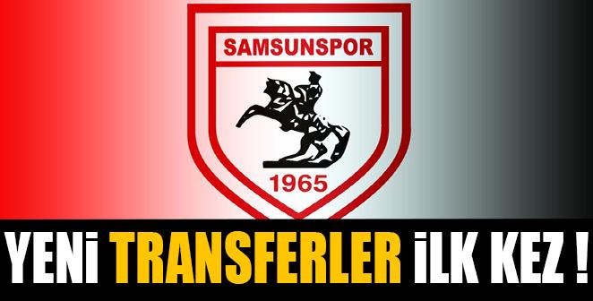 SAMSUNSPORUN YENİ TRANSFERLERİ İLK 11 DE