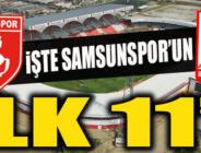 SAMSUNSPOR'UN İLK 11'İ BELLİ OLDU