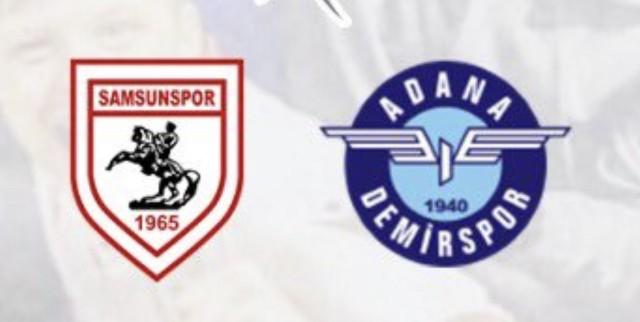 Samsunspor Adana Demirspor Maçı Canlı İzle
