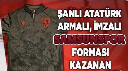 Samsunspor'un İmzalı Atatürk'lü Formasını Kazandılar