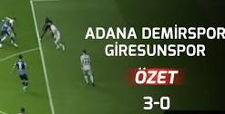 Adana Demirspor – Giresunspor Maçı Geniş Özet