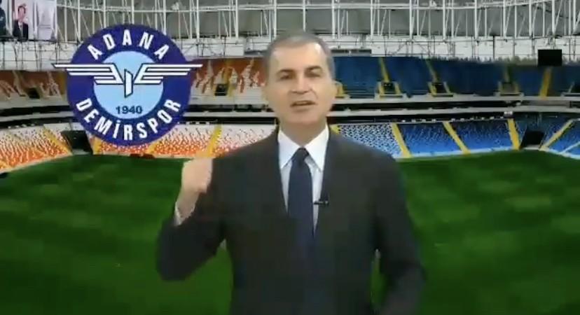 Ömer Çelik'ten Adana Demirspor İçin Seferberlik Açıklaması