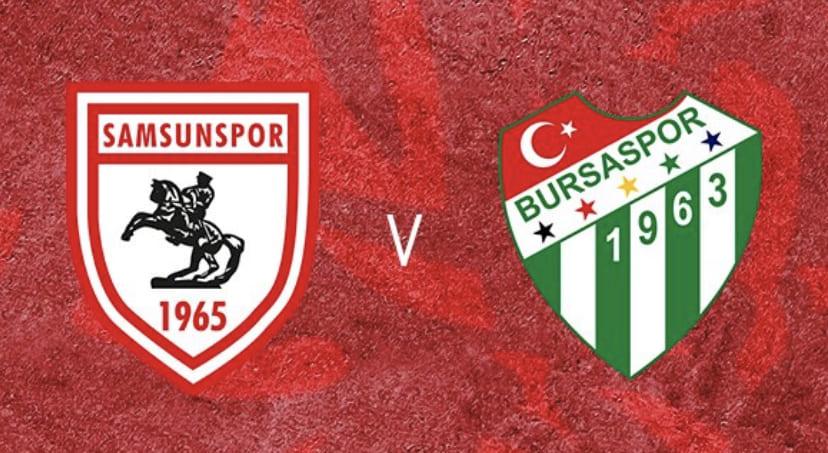Samsunspor-Bursaspor Maçı Canlı Yayınlanacak