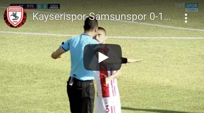Kayserispor-Samsunspor 0-1 Geniş Özet
