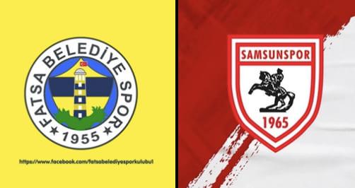 Samsunspor-Fatsaspor Maçı Canlı Yayınlanacak